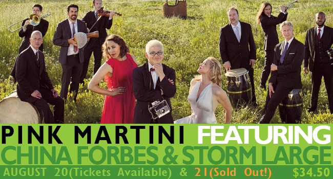 Pink Martini featuring China Forbes and Storm Large